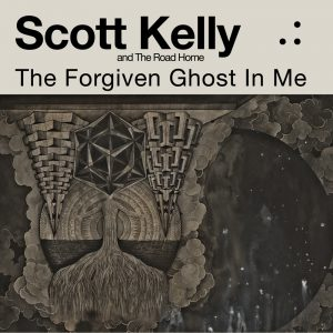 scott-kelly-and-the-road-home-the-forgiven-ghost-in-me-cover